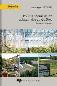 Pour la sécurisation alimentaire au Québec
