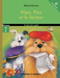 Pépé, Flox et le facteur