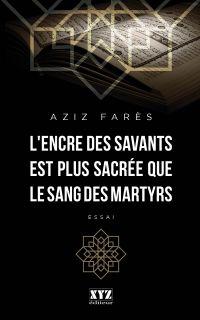 L'encre des savants est plus sacrée que le sang des martyrs