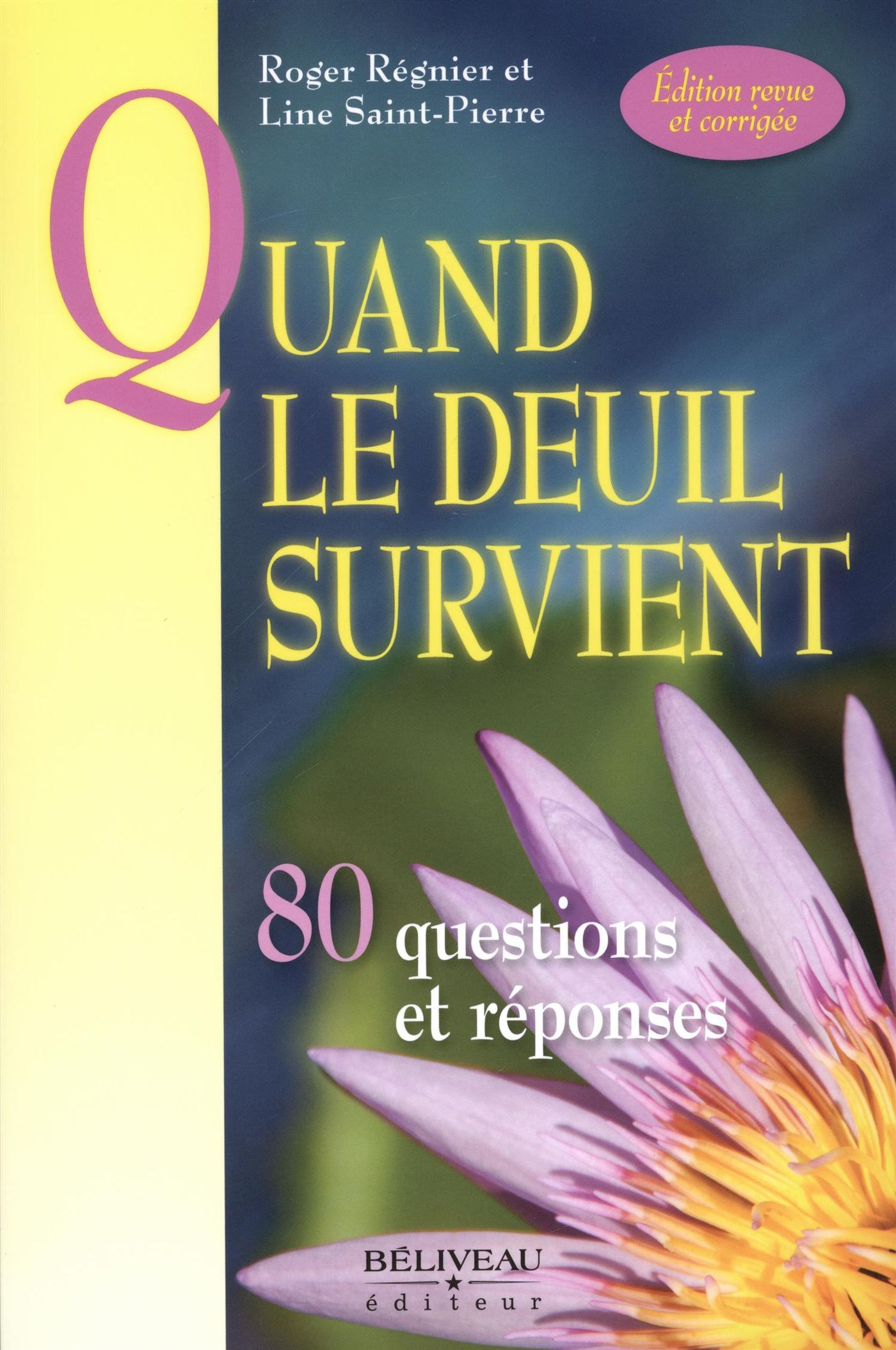 Quand le deuil survient 80 questions et réponses