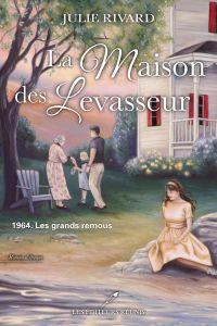 Image de couverture (La maison des Levasseur T.3)