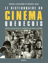 Le Dictionnaire du cinéma québécois