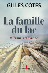 La famille du lac, tome 2