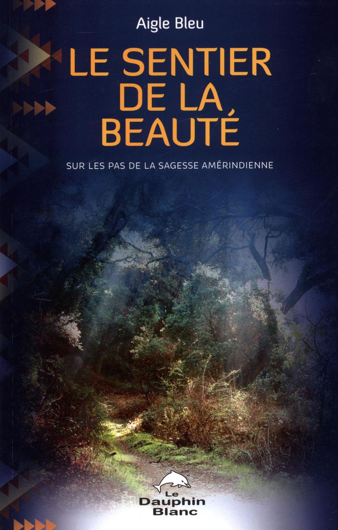 Le sentier de la beauté