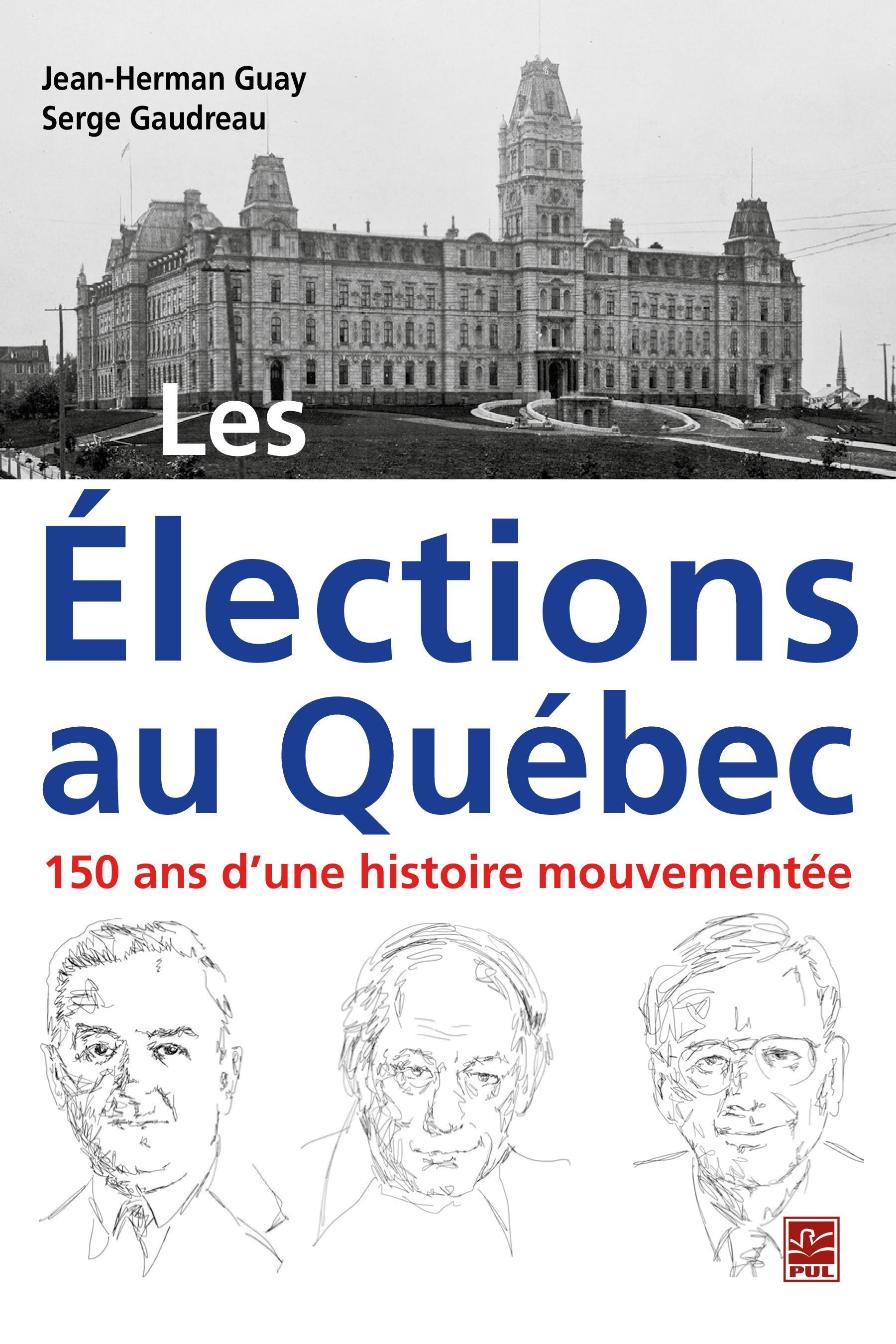 Les Élections au Québec : 1...