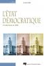 L'État démocratique, 2e édition, Fondements et défis
