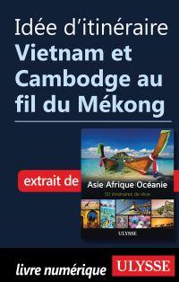 Idée d'itinéraire - Vietnam...