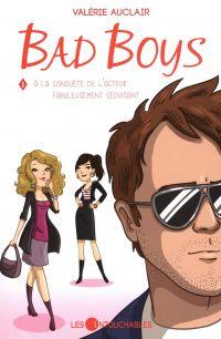 Bad Boys 01 : À la conquête...