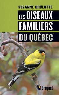 Les oiseaux familiers du Qu...