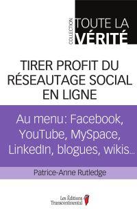 Tirer profit du réseautage social en ligne
