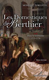 Les Domestiques de Berthier...