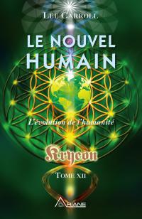Le nouvel humain – Kryeon t...
