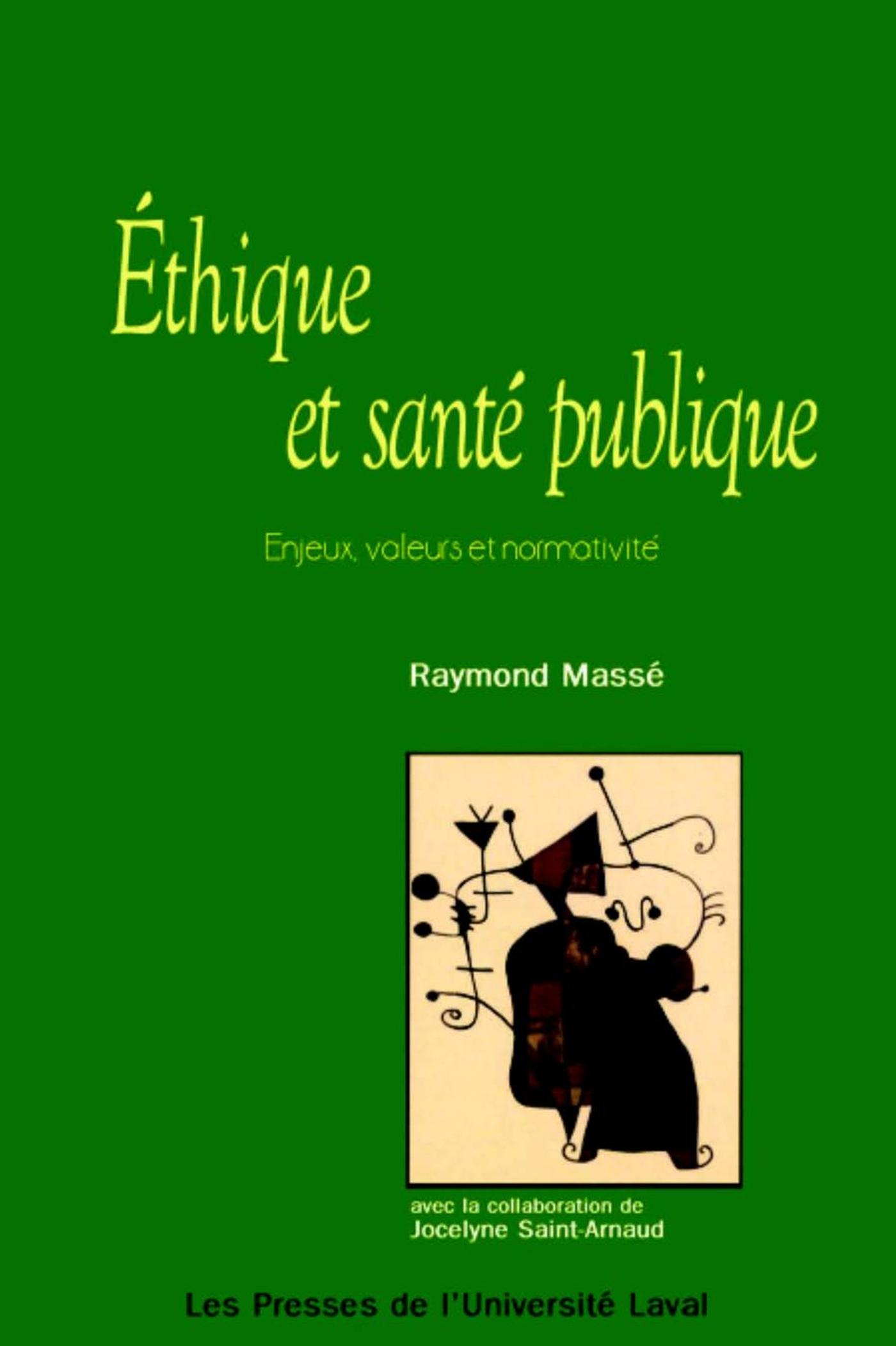 Ethique et santé publique: enjeux, valeurs et ...