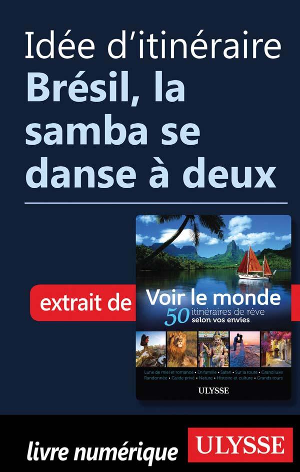 Idée d'itinéraire - Brésil,...