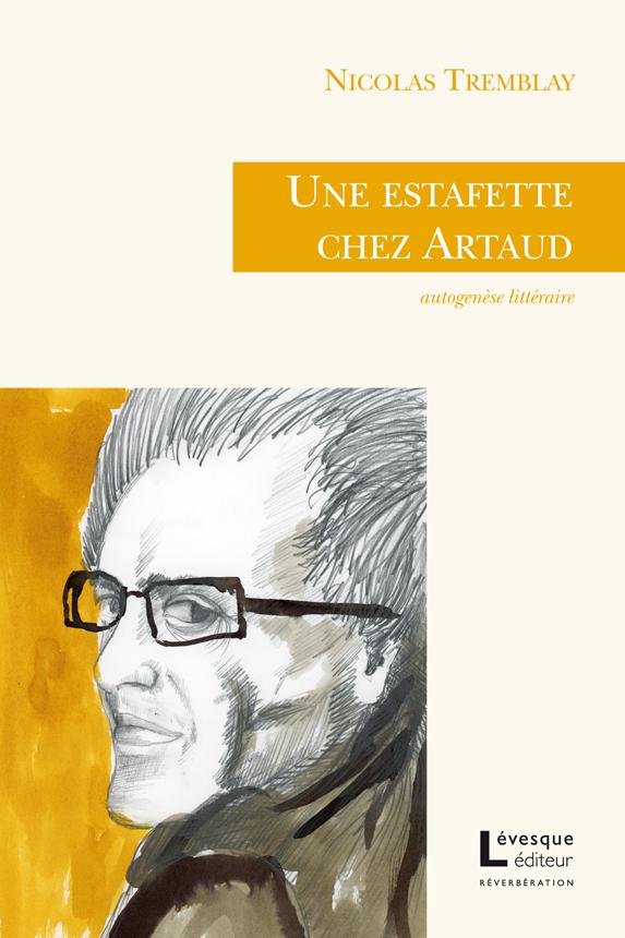 Une estafette chez Artaud