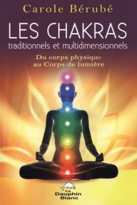 Les Chakras traditionnels e...