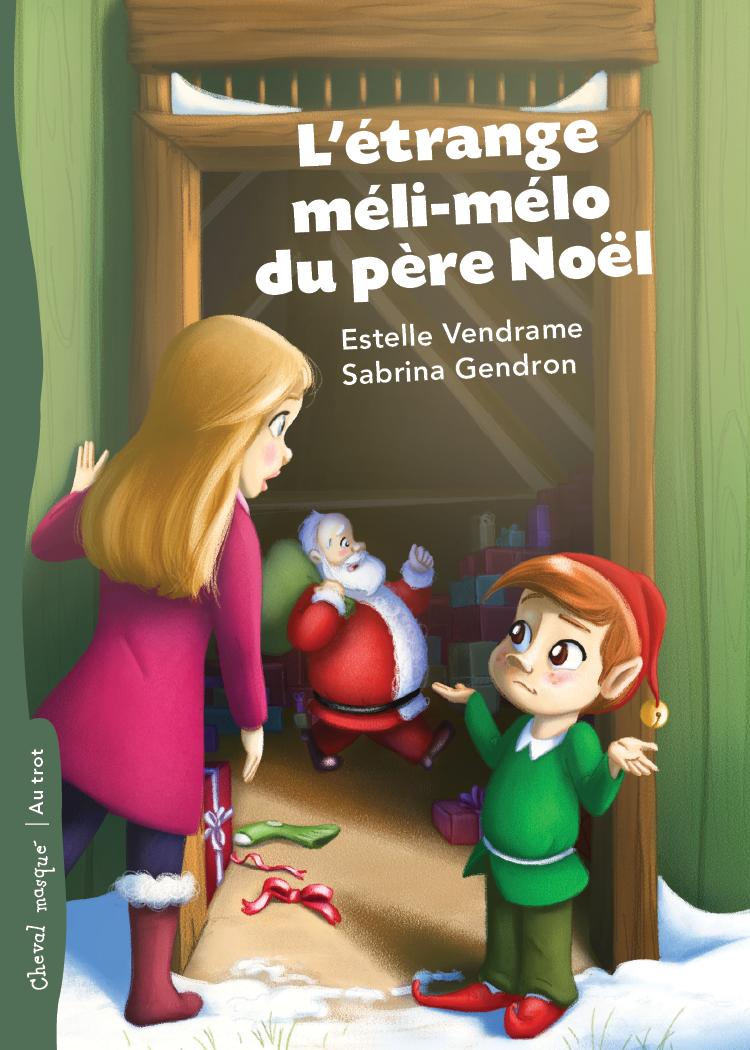 L'étrange méli-mélo du père Noël