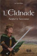 L'Eldnade 1 : Ardahel le Sa...