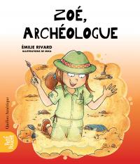 Image de couverture (Zoé, archéologue)