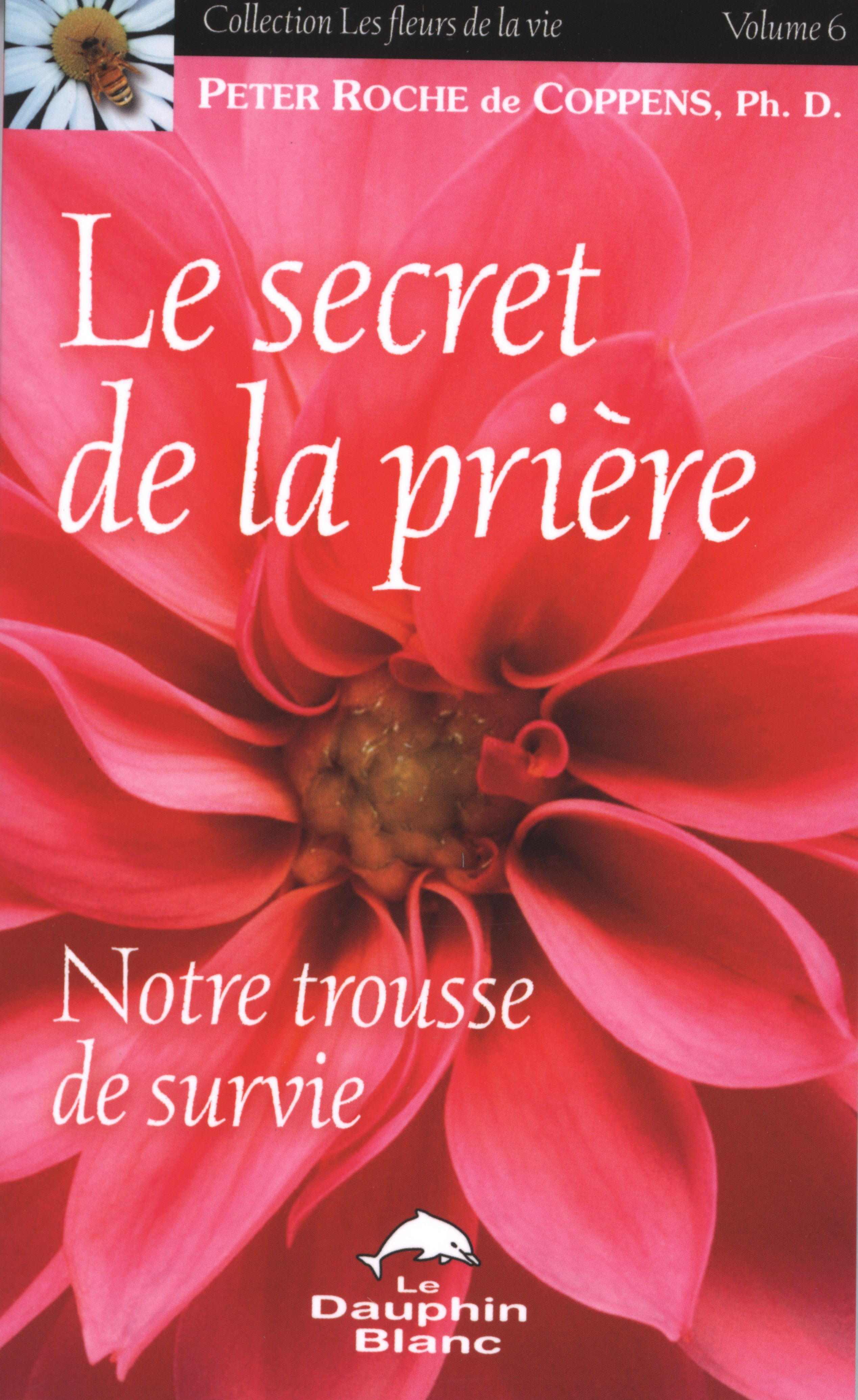 Le secret de la prière 6