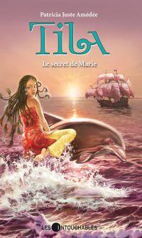 Tila 5 : Le secret de Marie