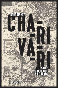 Charivari et justice populaire au Québec