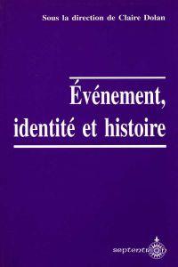 Événement, identité et histoire