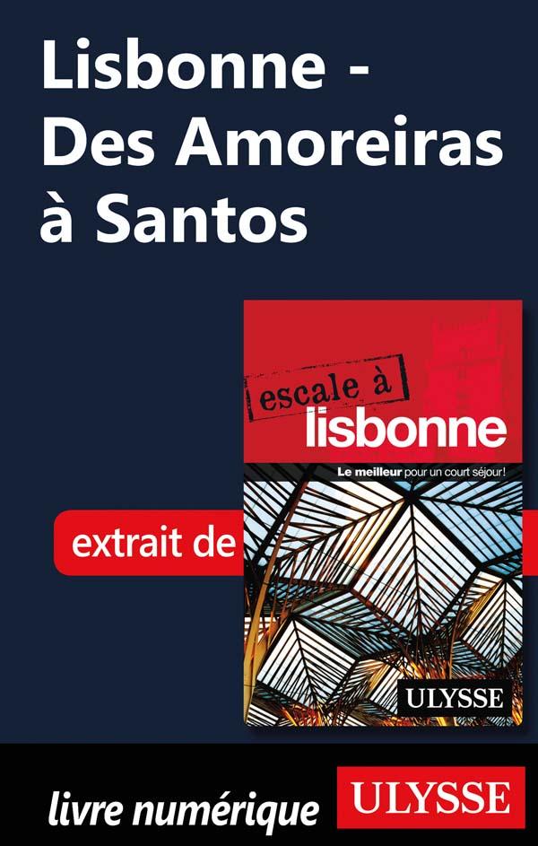 Lisbonne - Des Amoreiras à ...