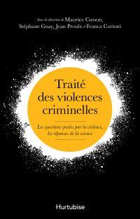 Traité des violences crimin...