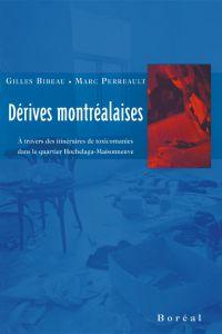 Dérives montréalaises