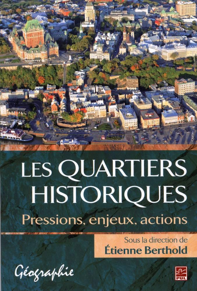 Quartiers historiques Les