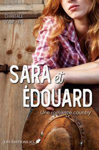 Sara et Édouard - Une roman...