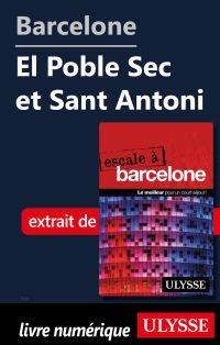 Barcelone - El Poble Sec et...