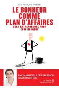 Le bonheur comme plan d'affaires