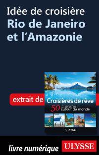 Image de couverture (Idée de croisière - Rio de Janeiro et l'Amazonie)