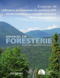 Manuel de foresterie, chapitre 10 – Utilisation en foresterie du système GPS et de techniques complémentaires de positionnement