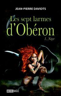 Les sept larmes d'Obéron 1 ...