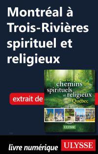 Montréal à Trois-Rivières s...