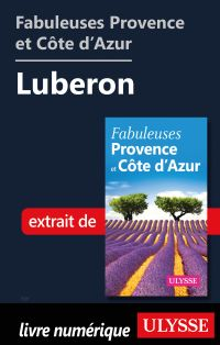 Fabuleuses Provence et Côte d'Azur: Luberon