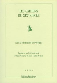 Les Cahiers du XIXe siècle, numéro 5