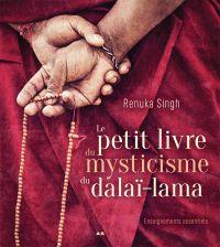 Le petit livre du mysticisme du Dalaï-lama