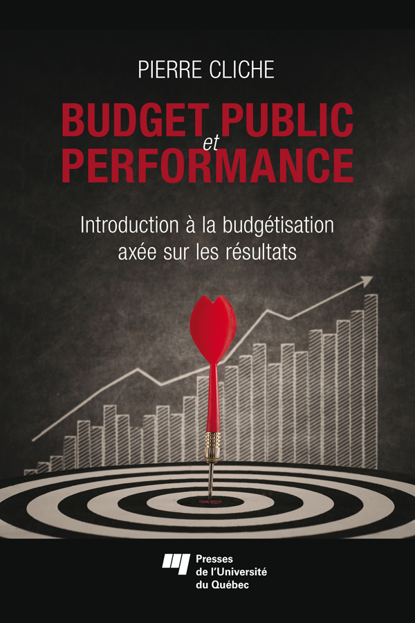 Budget public et performance, Introduction ? la budg?tisation ax?e sur les r?sultats