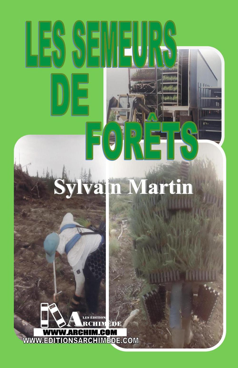 Semeurs de forêts (Les)