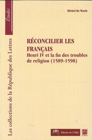 Réconcilier les français : ...