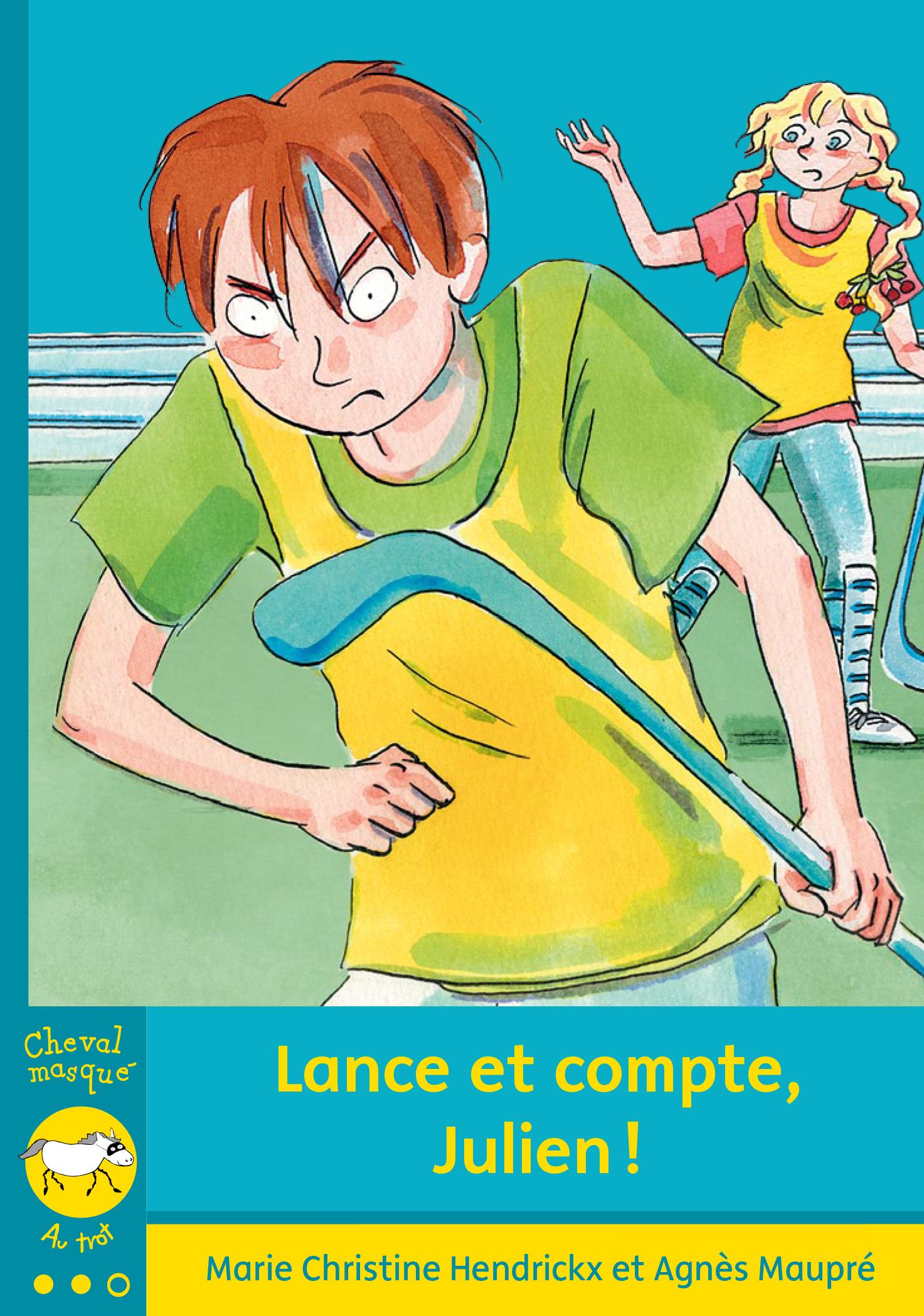 Lance et compte, Julien!