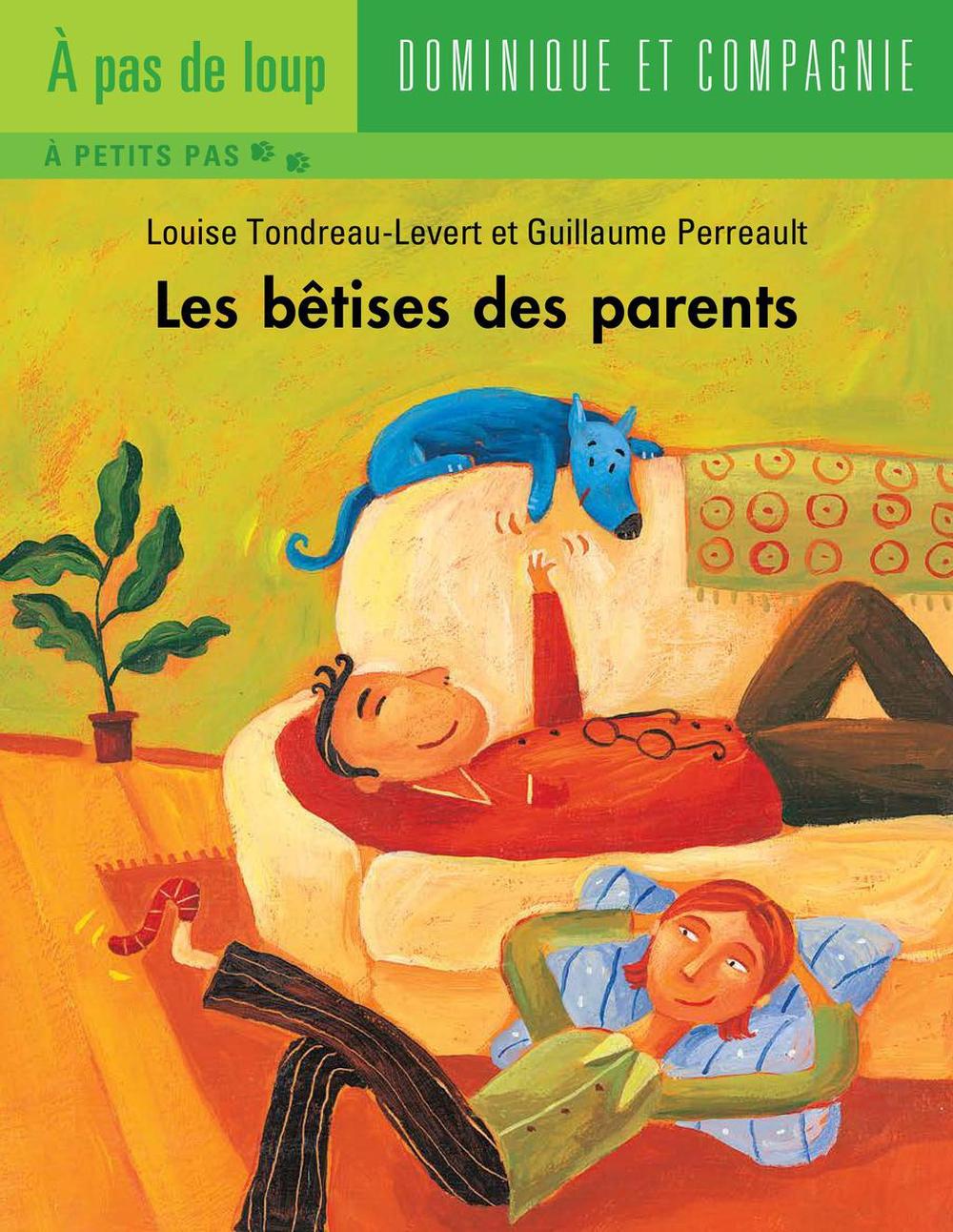 Les bêtises des parents