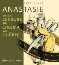 Anastasie ou la censure du ...