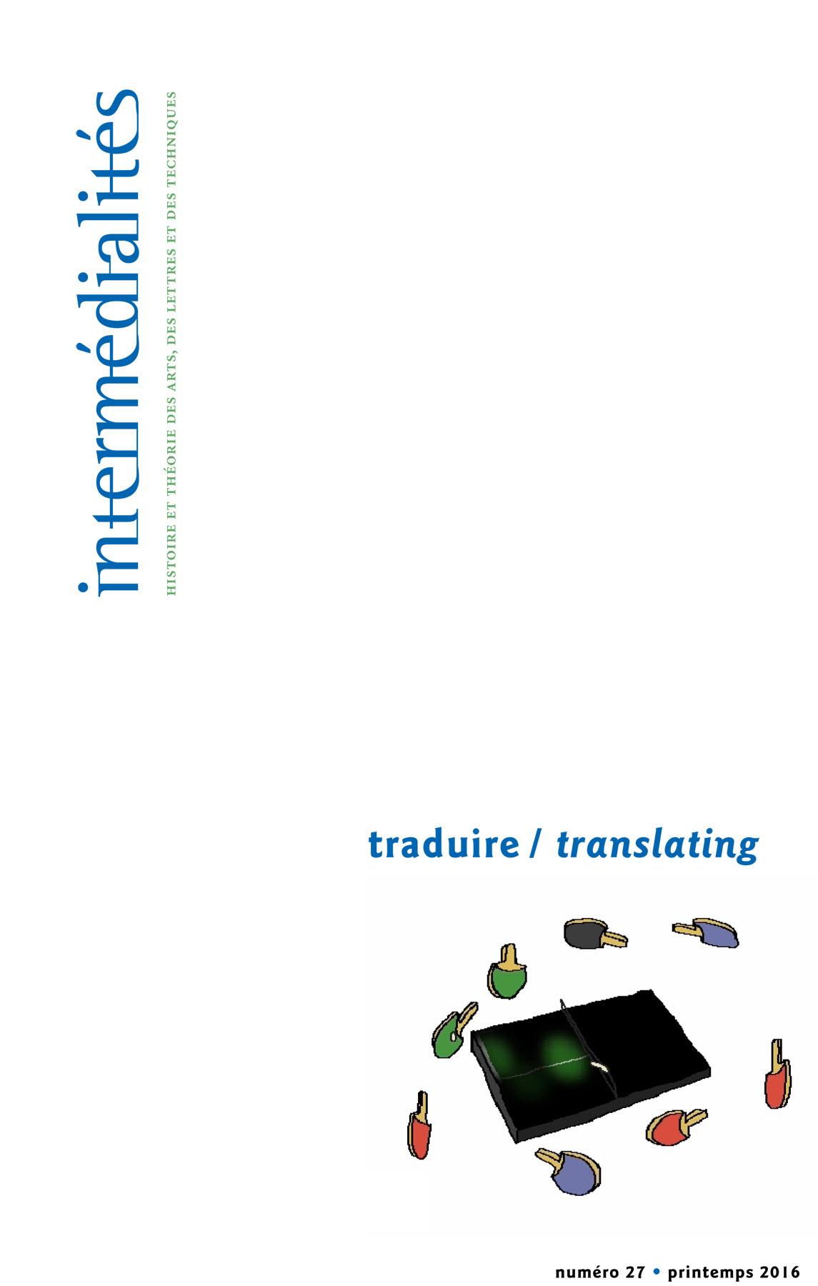 Intermédialités. No 27, Printemps 2016