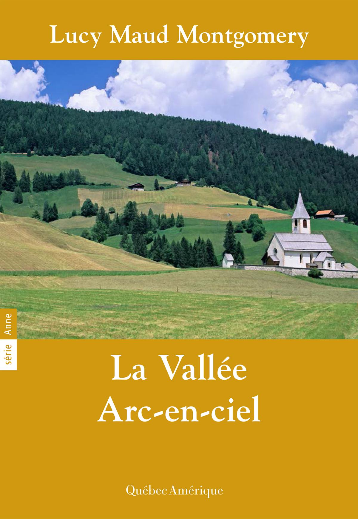 Anne 07 - La Vallée Arc-en-ciel