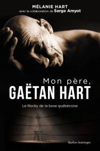 Image de couverture (Mon père, Gaëtan Hart)